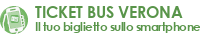 Ticket Bus Verona - il tuo biglietto sullo smartphone